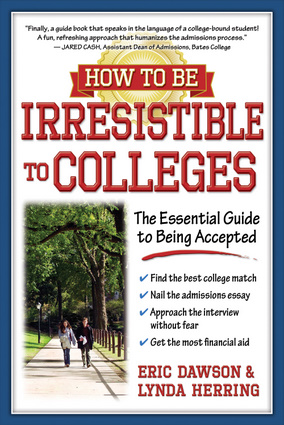 How to Be Irresistible to Colleges